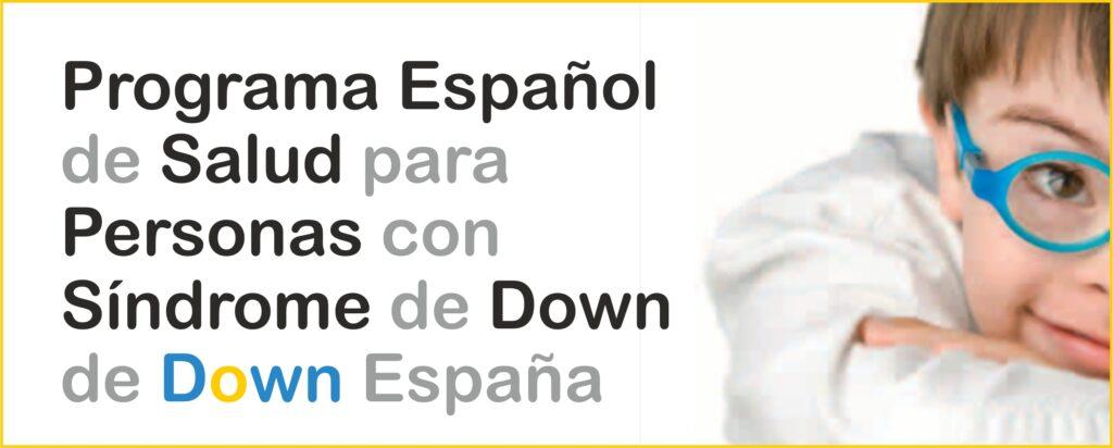 Programa Español de Salud para Personas con Síndrome de Down de Down España